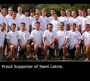 Proud Supporter of Team Latvia.