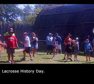 Lacrosse History Day.
