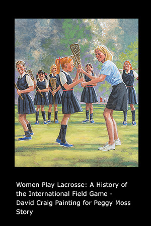 Women Play Lacrosse: A History of the International Field Game page 18